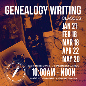 GenealogY Writing Classes - Kansas City Irish Center